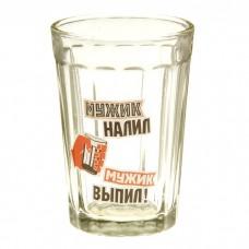 """Стакан граненый нанесение """"Мужик налил - мужик выпил"""" 150 мл, стекло, 7х10см №4790.82"""